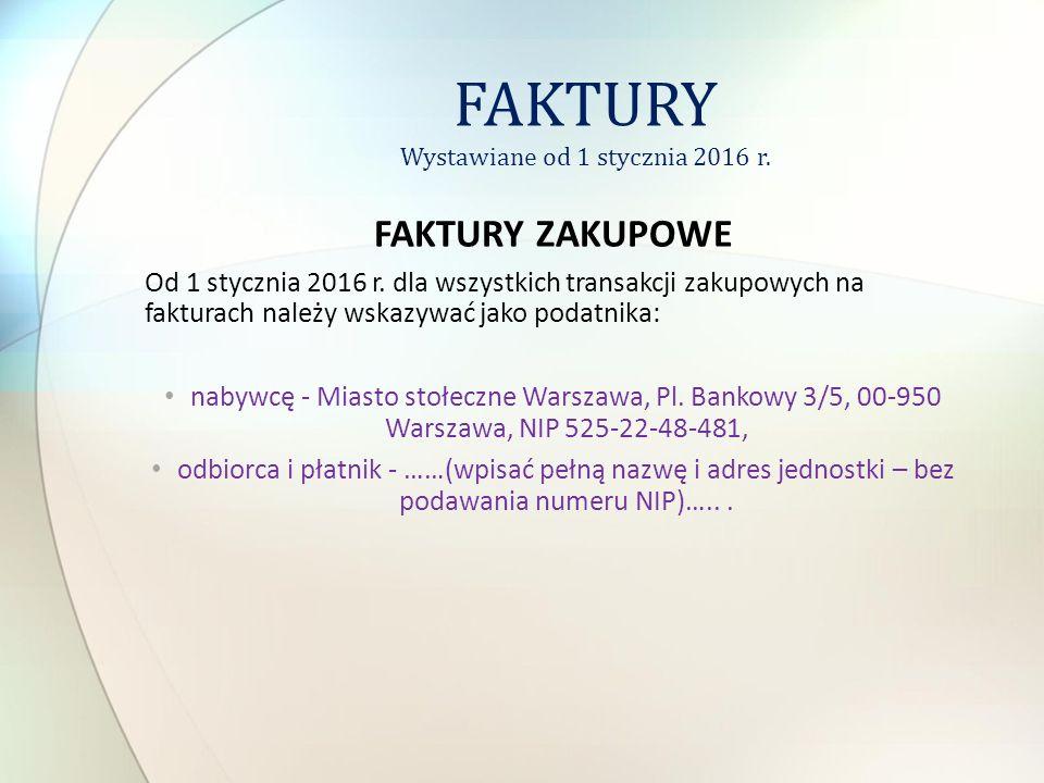 FAKTURY Wystawiane od 1 stycznia 2016 r.