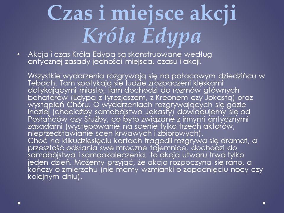 Czas i miejsce akcji Króla Edypa
