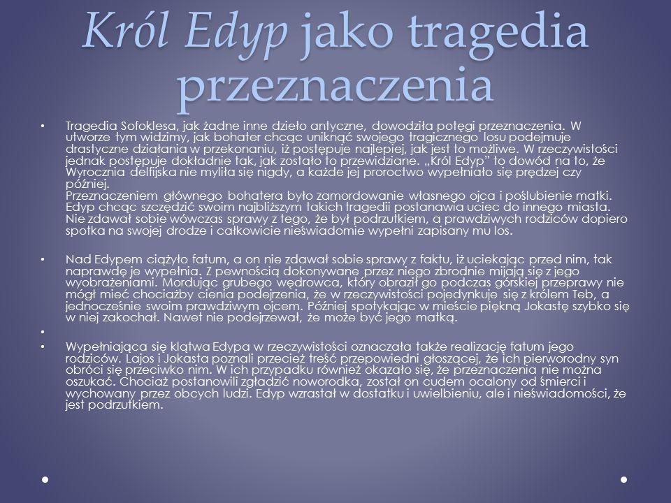 Król Edyp jako tragedia przeznaczenia