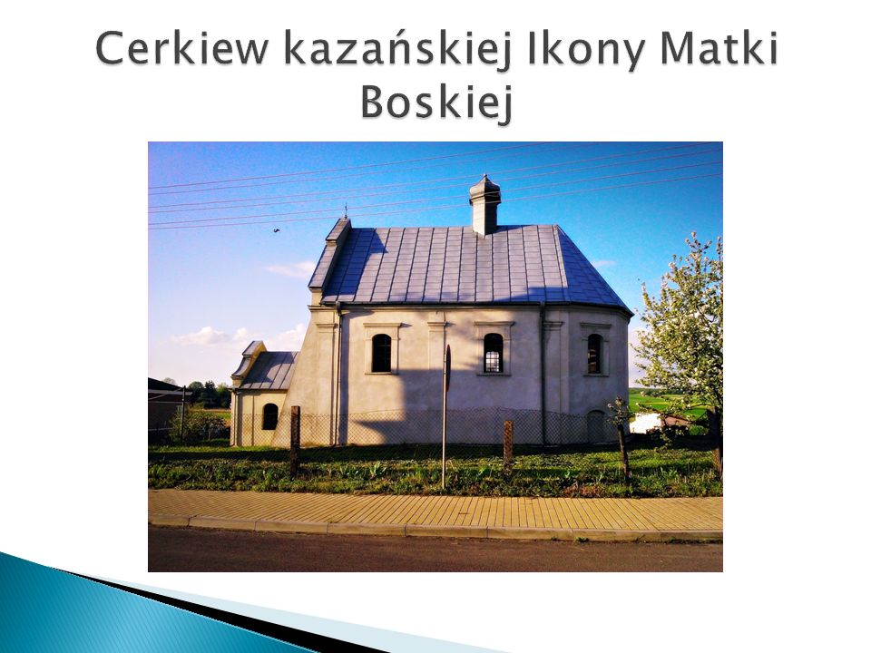 Cerkiew kazańskiej Ikony Matki Boskiej