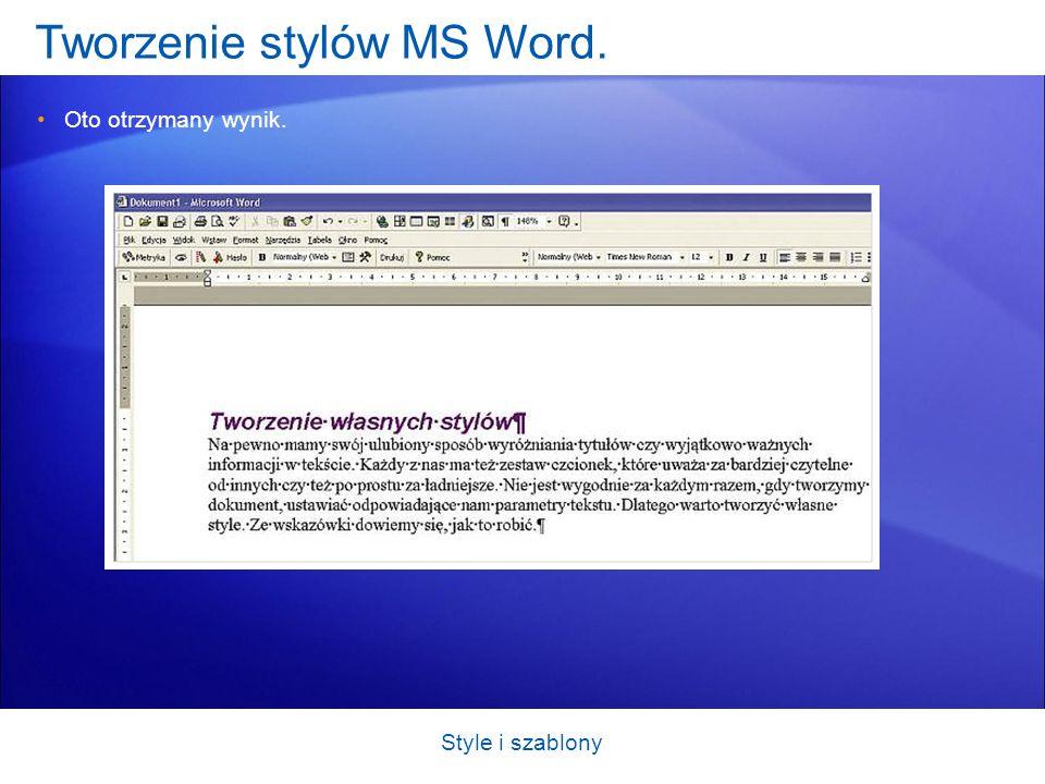 Tworzenie stylów MS Word.