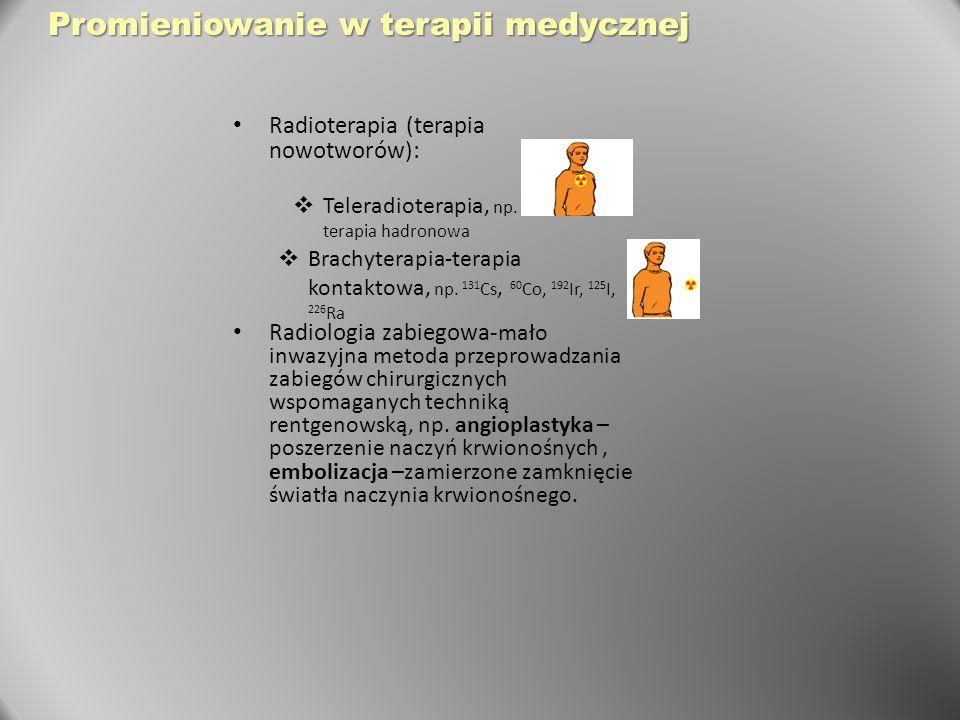 Promieniowanie w terapii medycznej