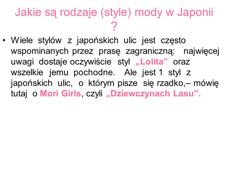 Jakie są rodzaje (style) mody w Japonii