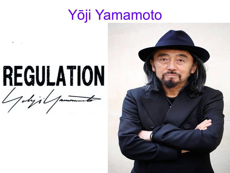 Yōji Yamamoto .