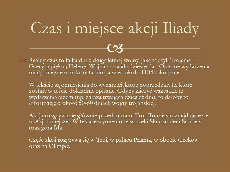 Czas i miejsce akcji Iliady
