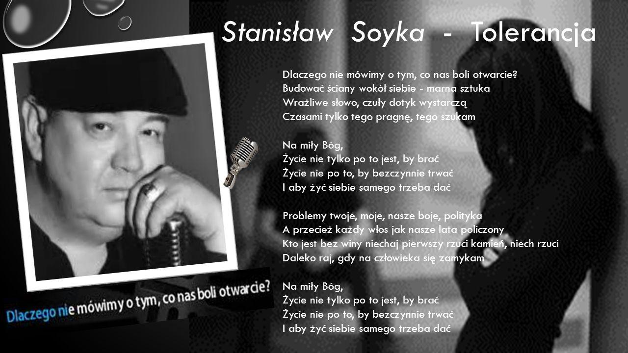 Stanisław Soyka - Tolerancja