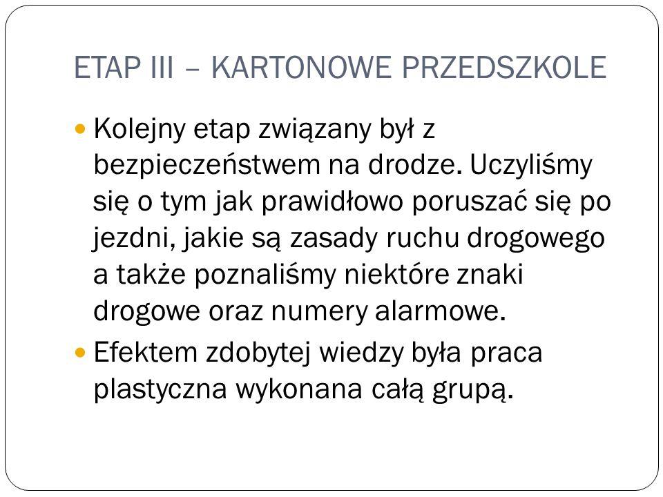 ETAP III – KARTONOWE PRZEDSZKOLE