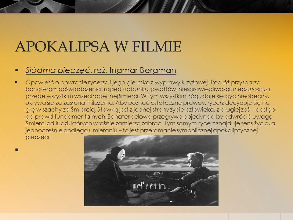 APOKALIPSA W FILMIE Siódma pieczęć, reż. Ingmar Bergman