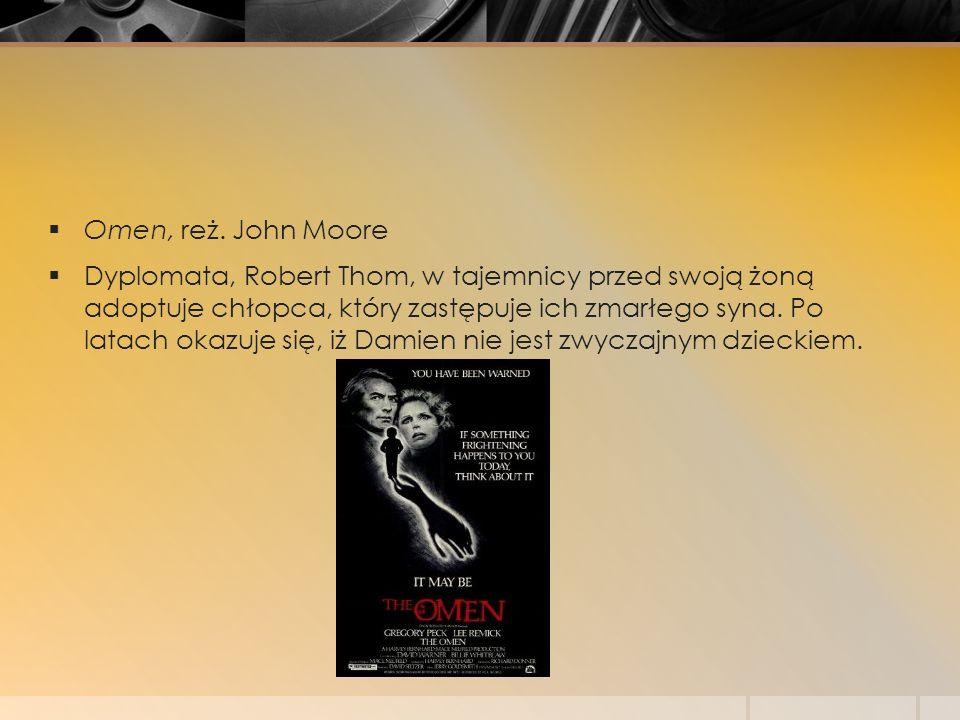 Omen, reż. John Moore