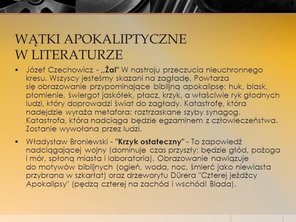 WĄTKI APOKALIPTYCZNE W LITERATURZE