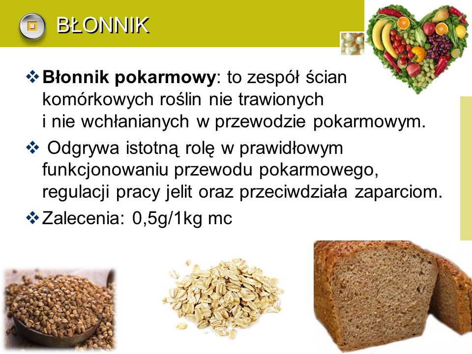 BŁONNIK Błonnik pokarmowy: to zespół ścian komórkowych roślin nie trawionych i nie wchłanianych w przewodzie pokarmowym.