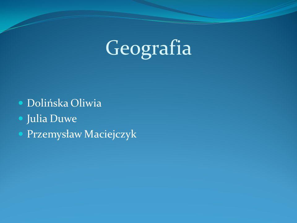 Geografia Dolińska Oliwia Julia Duwe Przemysław Maciejczyk