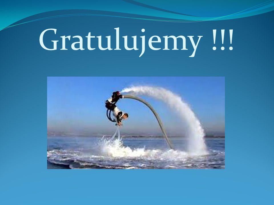 Gratulujemy !!!