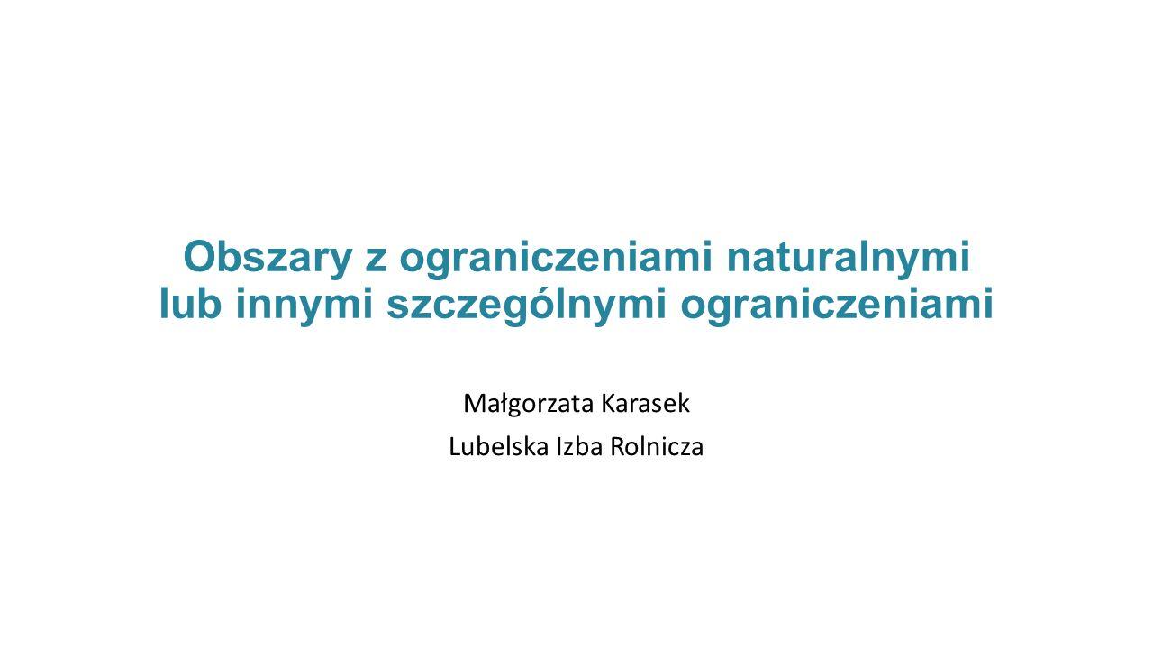 Małgorzata Karasek Lubelska Izba Rolnicza