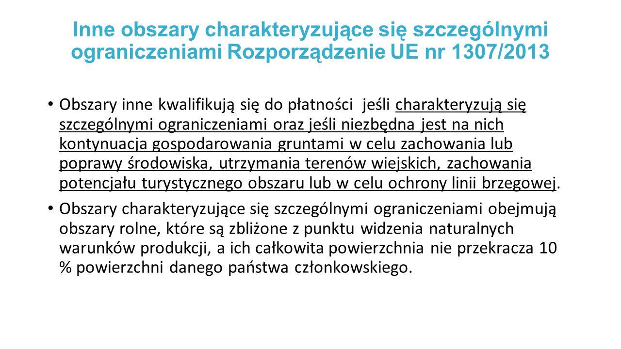 Inne obszary charakteryzujące się szczególnymi ograniczeniami Rozporządzenie UE nr 1307/2013