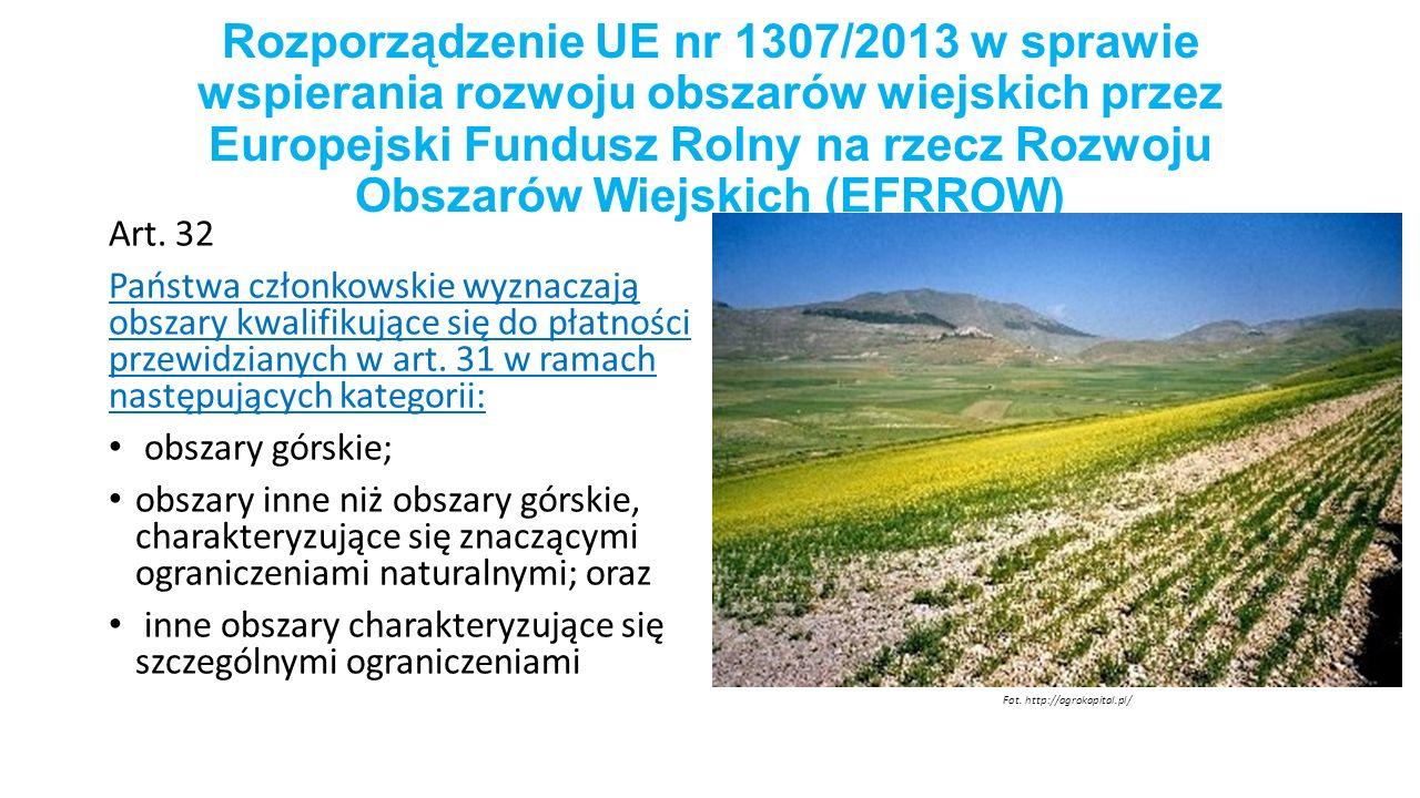 Rozporządzenie UE nr 1307/2013 w sprawie wspierania rozwoju obszarów wiejskich przez Europejski Fundusz Rolny na rzecz Rozwoju Obszarów Wiejskich (EFRROW)