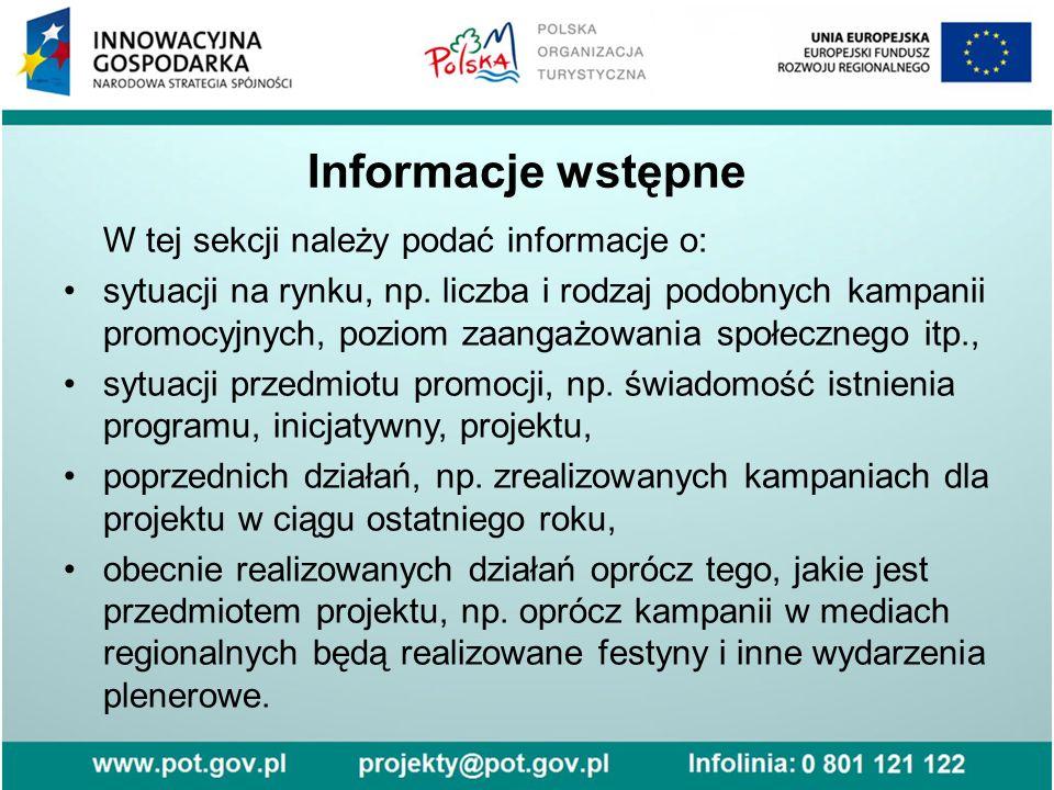 Informacje wstępne W tej sekcji należy podać informacje o: