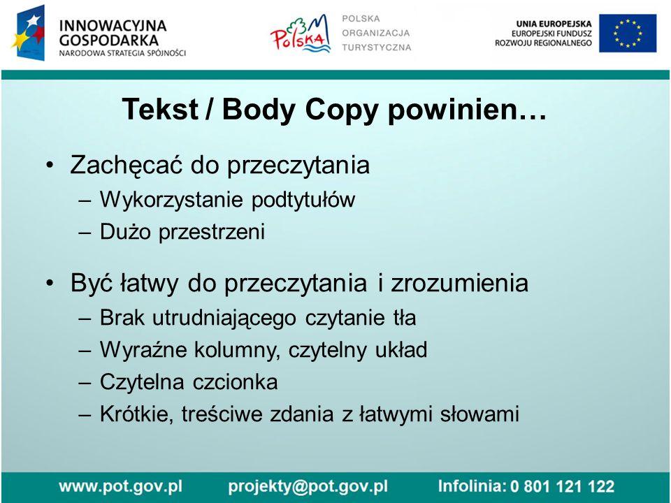 Tekst / Body Copy powinien…