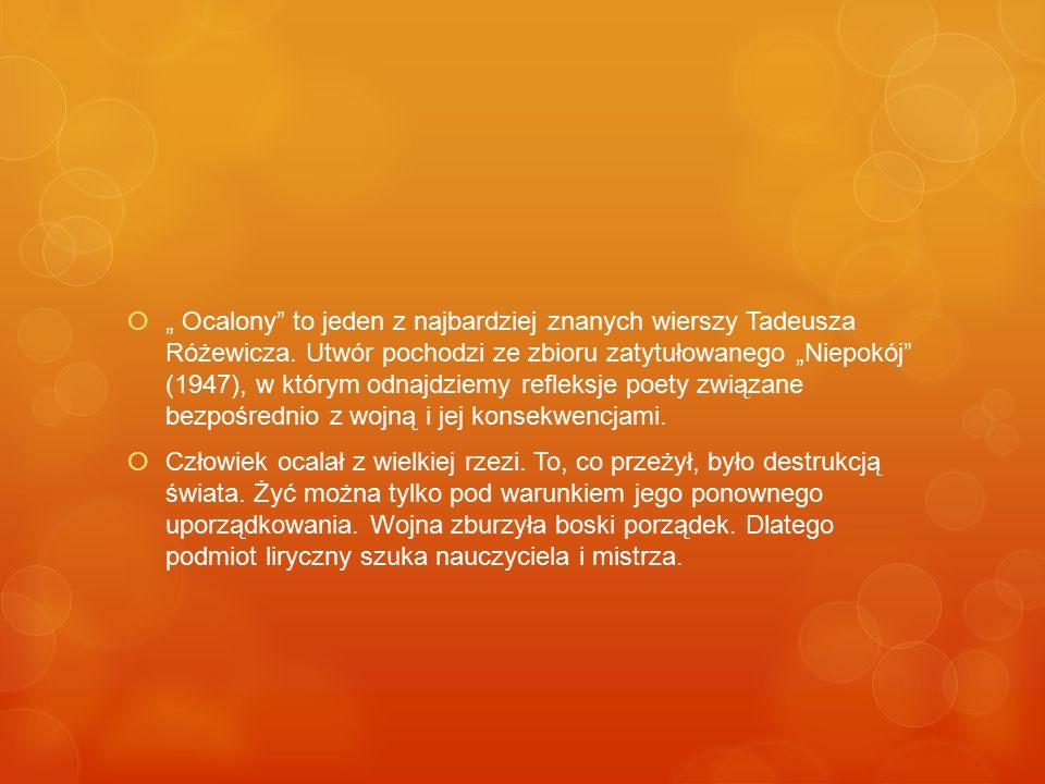 """"""" Ocalony to jeden z najbardziej znanych wierszy Tadeusza Różewicza"""