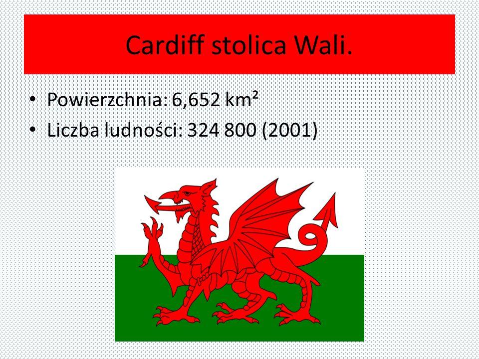 Cardiff stolica Wali. Powierzchnia: 6,652 km²