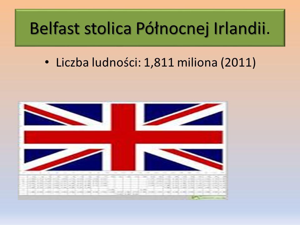 Belfast stolica Północnej Irlandii.