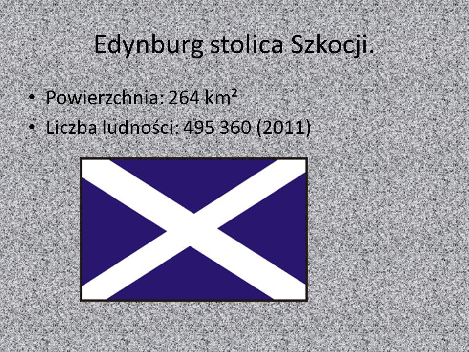 Edynburg stolica Szkocji.