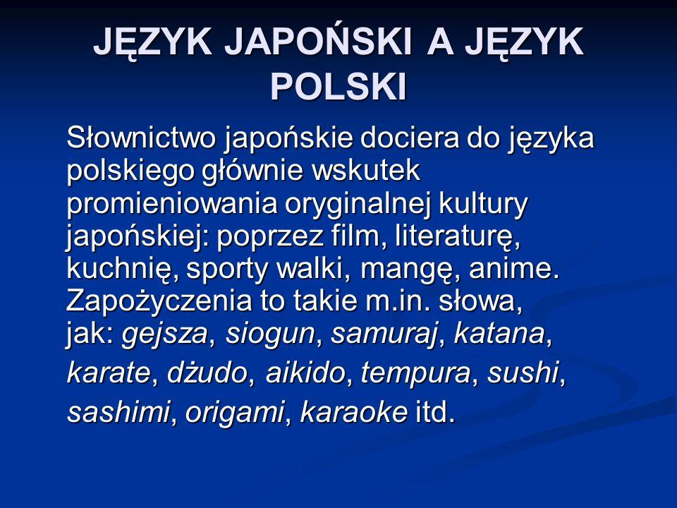JĘZYK JAPOŃSKI A JĘZYK POLSKI