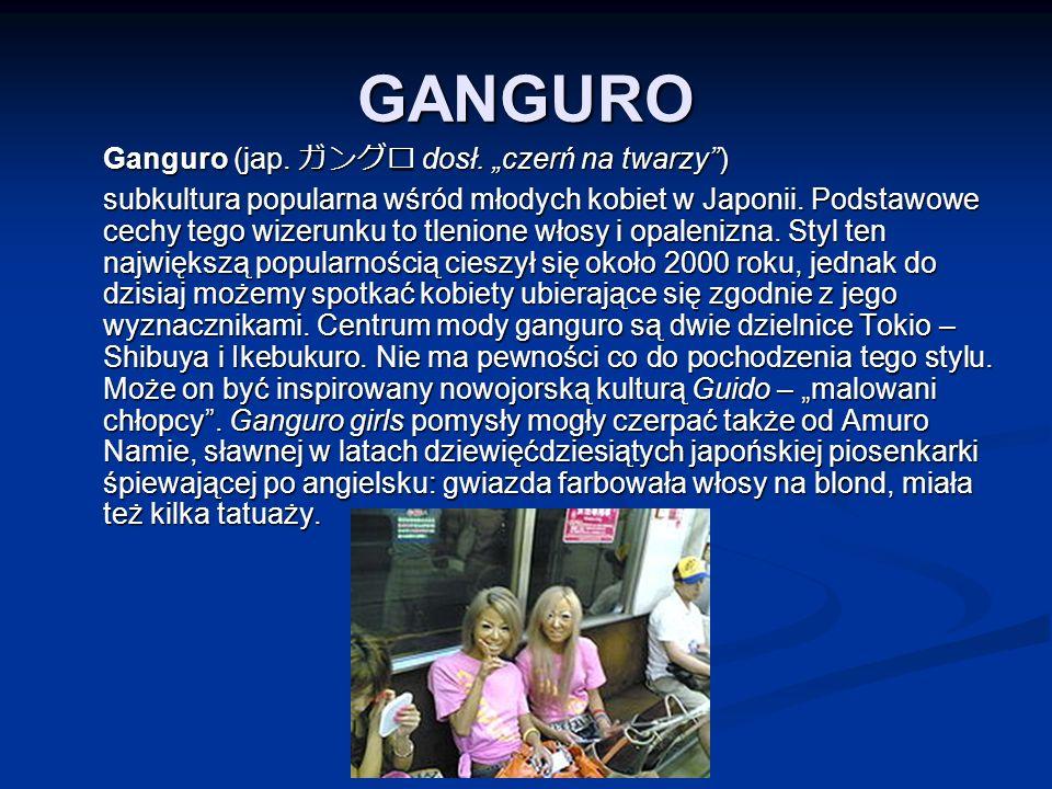 """GANGURO Ganguro (jap. ガングロ dosł. """"czerń na twarzy )"""