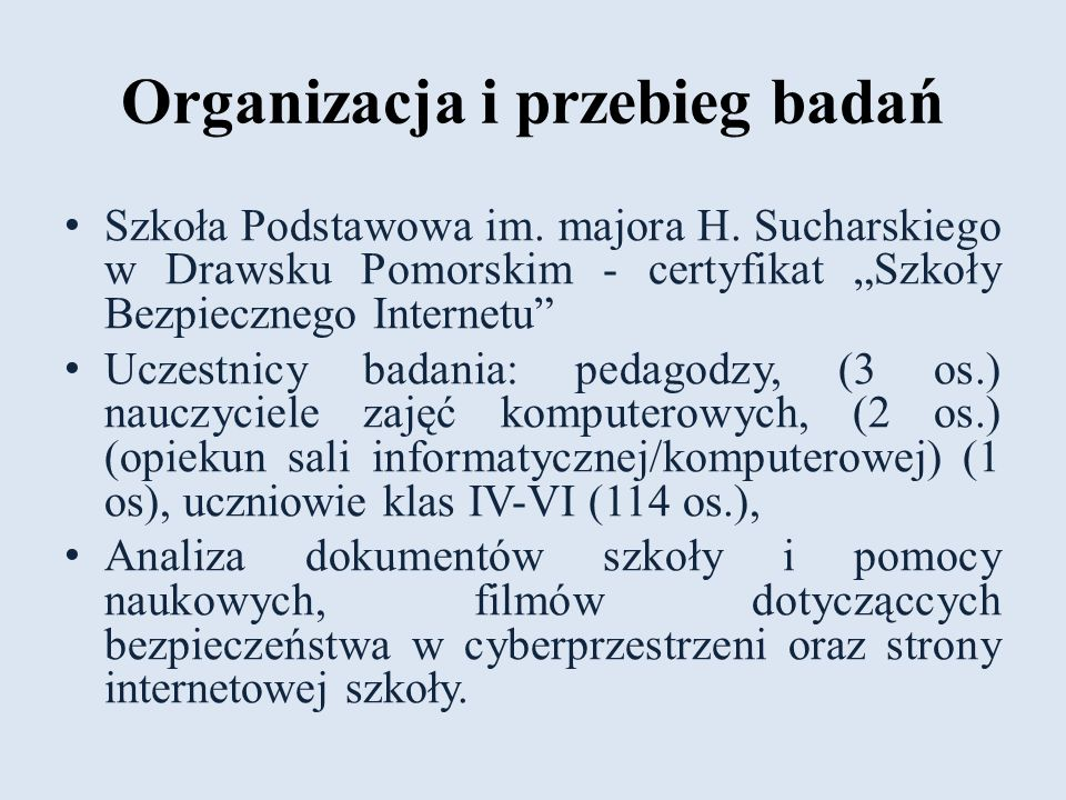 Organizacja i przebieg badań