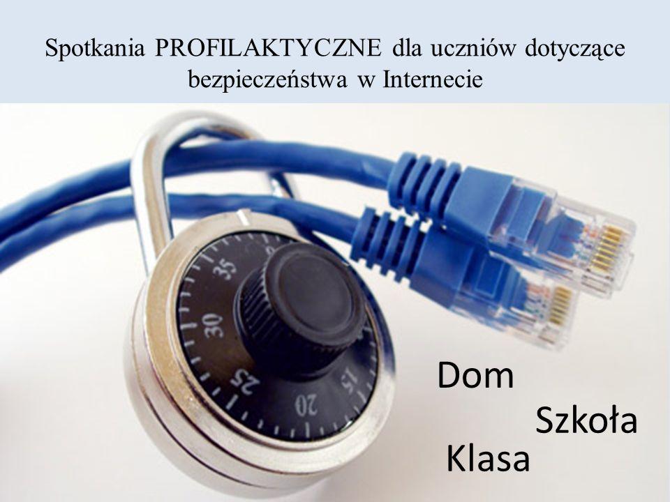 Spotkania PROFILAKTYCZNE dla uczniów dotyczące bezpieczeństwa w Internecie