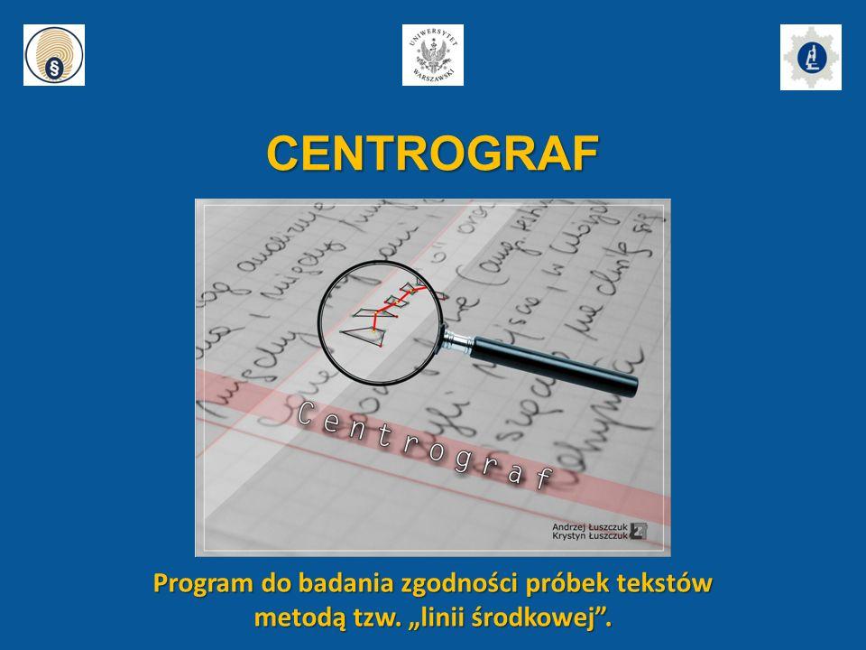 CENTROGRAF Program do badania zgodności próbek tekstów