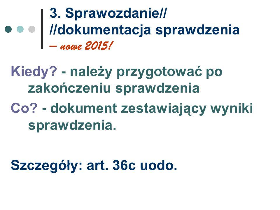 3. Sprawozdanie// //dokumentacja sprawdzenia – nowe 2015!