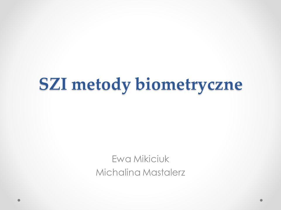 SZI metody biometryczne