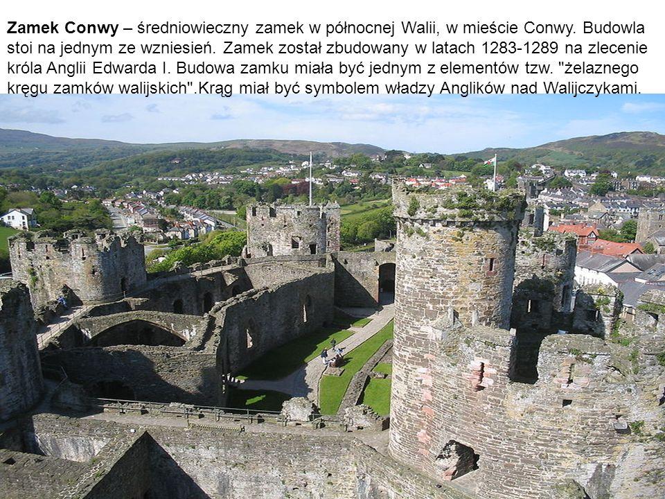 Zamek Conwy – średniowieczny zamek w północnej Walii, w mieście Conwy