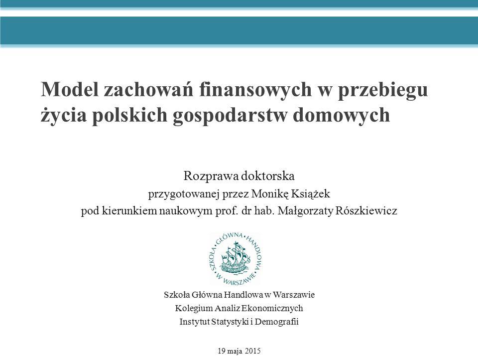 Model zachowań finansowych w przebiegu życia polskich gospodarstw domowych