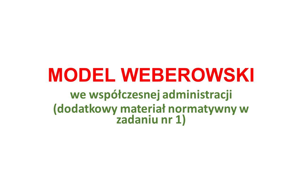MODEL WEBEROWSKI we współczesnej administracji