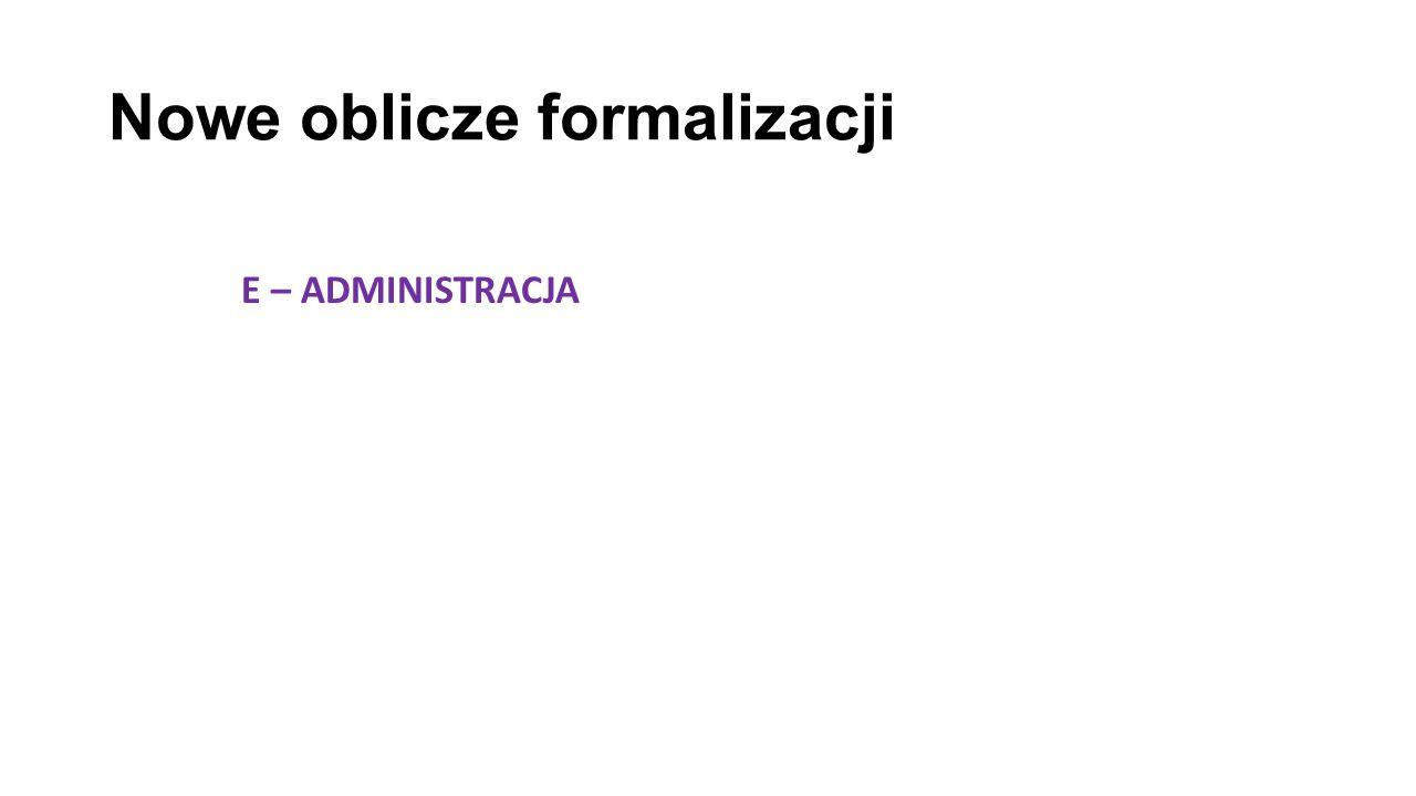 Nowe oblicze formalizacji