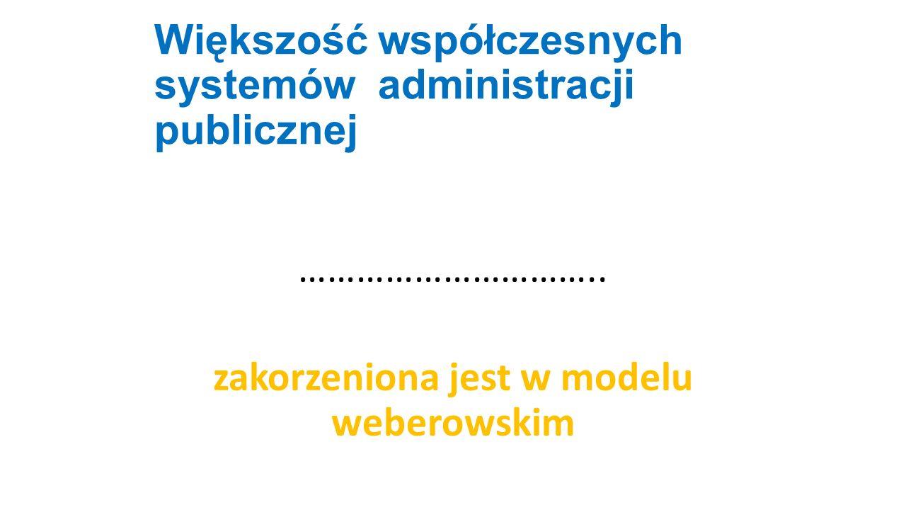 Większość współczesnych systemów administracji publicznej