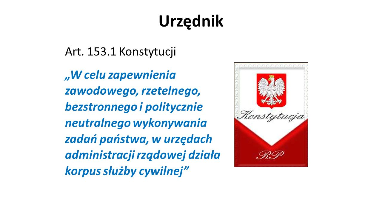 Urzędnik Art. 153.1 Konstytucji