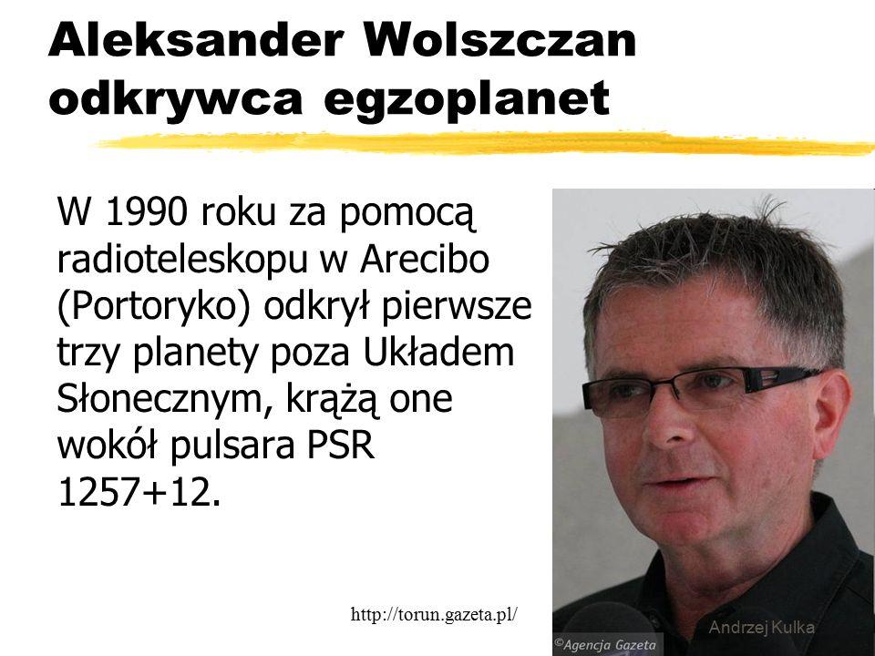 Aleksander Wolszczan odkrywca egzoplanet