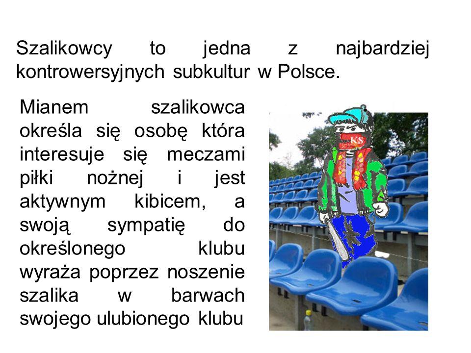 Szalikowcy to jedna z najbardziej kontrowersyjnych subkultur w Polsce.