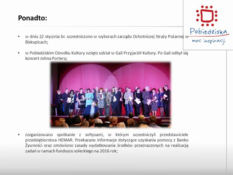 Ponadto: w dniu 22 stycznia br. uczestniczono w wyborach zarządu Ochotniczej Straży Pożarnej w Biskupicach;