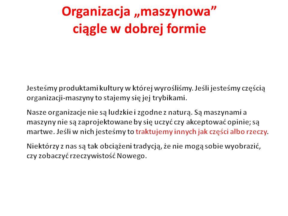 """Organizacja """"maszynowa ciągle w dobrej formie"""