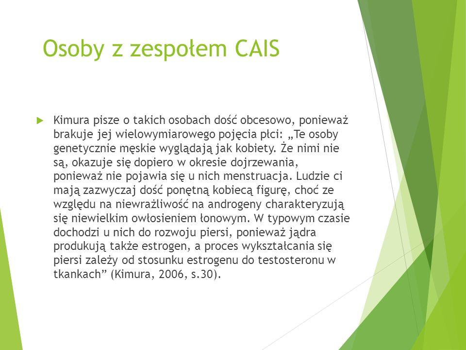 Osoby z zespołem CAIS