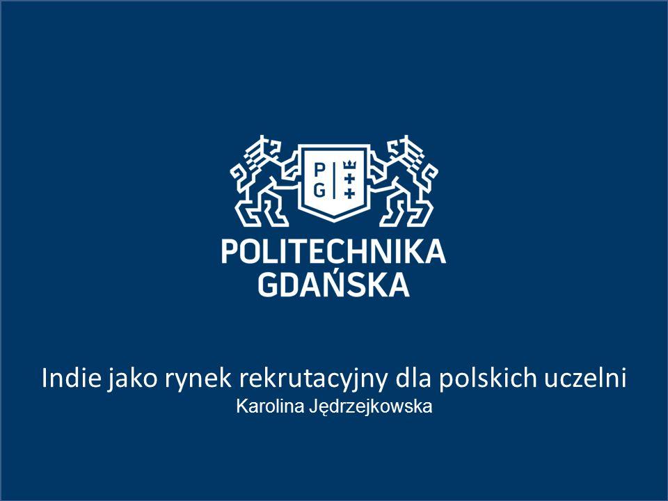 Indie jako rynek rekrutacyjny dla polskich uczelni
