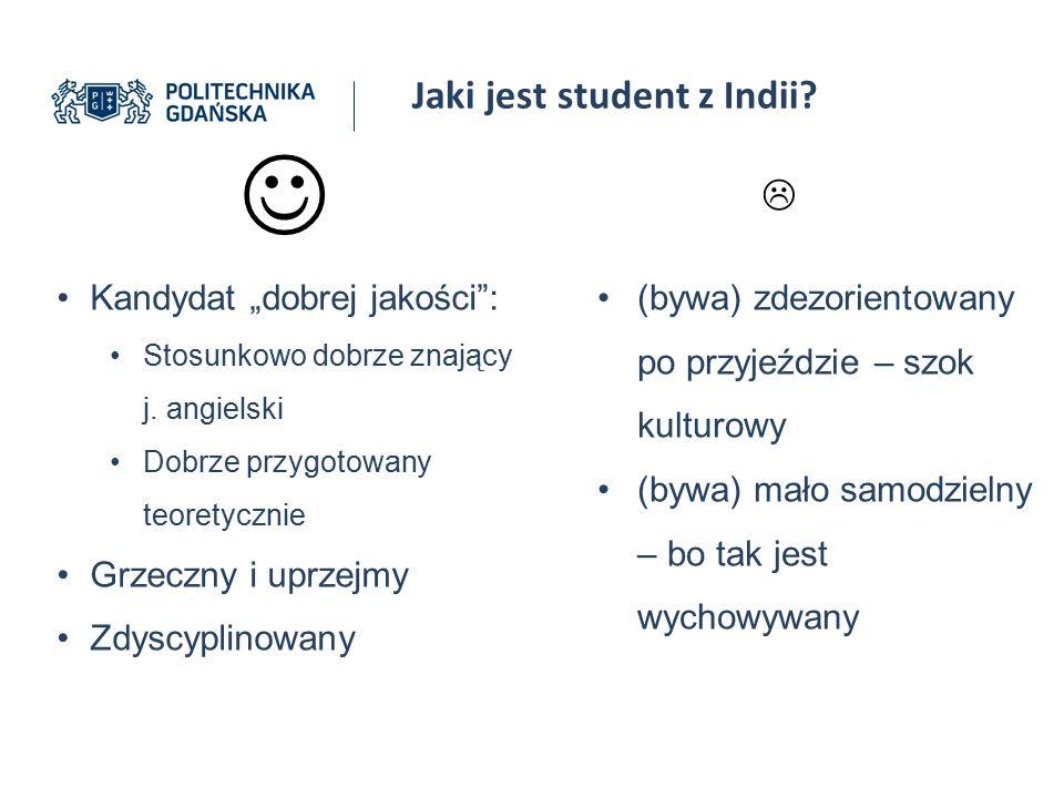 """ Jaki jest student z Indii  Kandydat """"dobrej jakości :"""