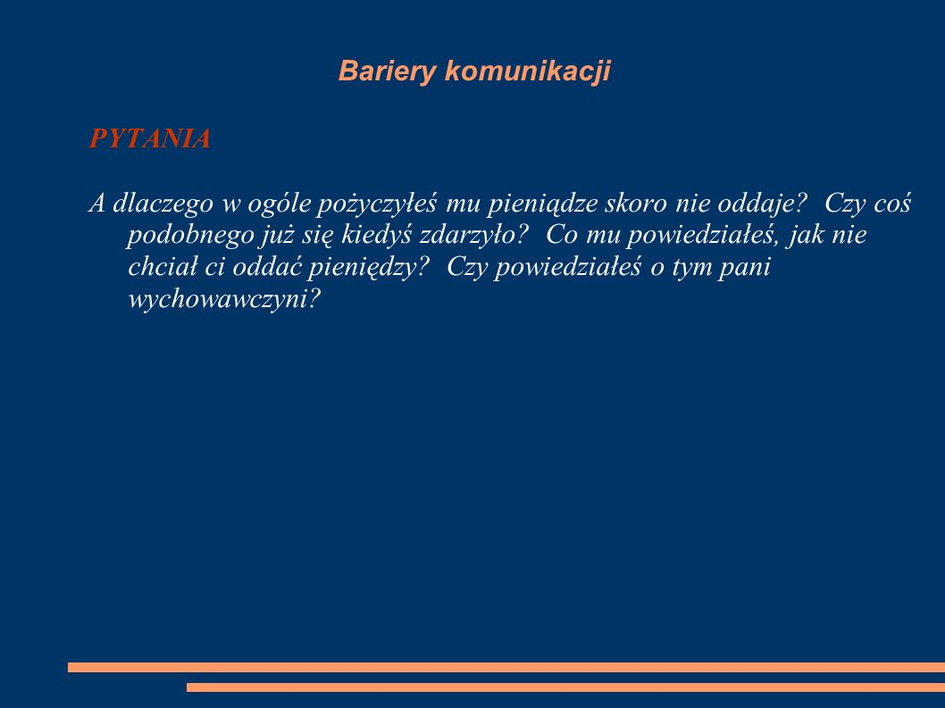 Bariery komunikacji PYTANIA.