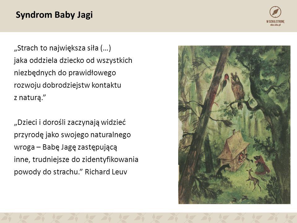 """Syndrom Baby Jagi """"Strach to największa siła (…)"""