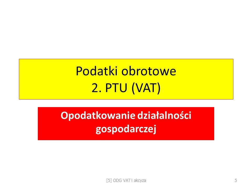 Podatki obrotowe 2. PTU (VAT)
