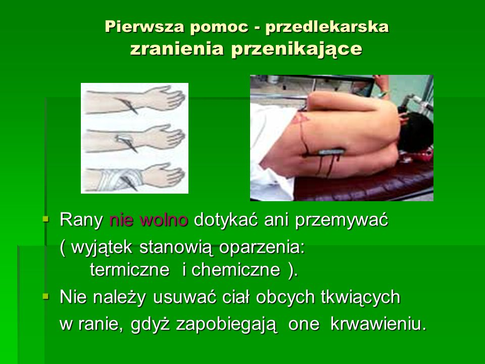 Pierwsza pomoc - przedlekarska zranienia przenikające